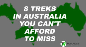 8 Best Treks in Australia
