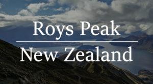 Roys Peak,best New Zealand hikes