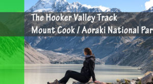 The Hooker Valley Track, Best New Zealand Hikes
